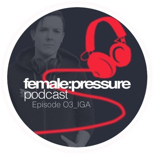 f:p podcast episode 03_IGA