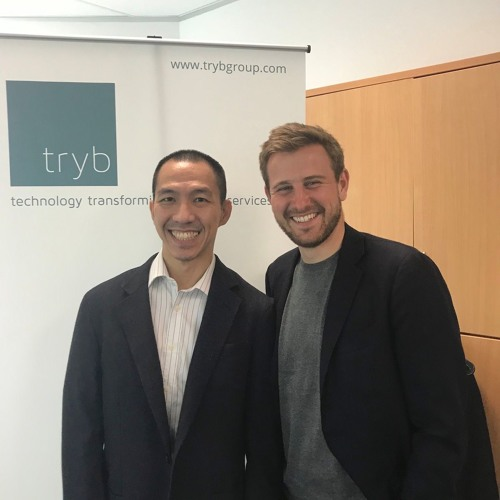 Episode 241: Tryb and Fintech in Asia Pacific with Markus Gnirck & Lien Choong Luen