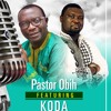 No One Like Jesus Pastor Obhi ft KODA