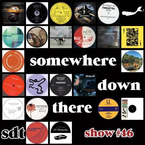 Somewhere Down There radio show #46 - 15/3/18