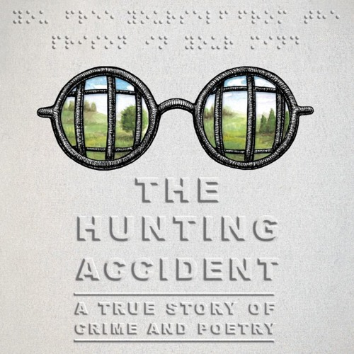 The Hunting Accident with David Carlson and Landis Blair