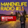 Manene & Dirtcaps - Manenelife Radio #11 2018-03-15 Artwork