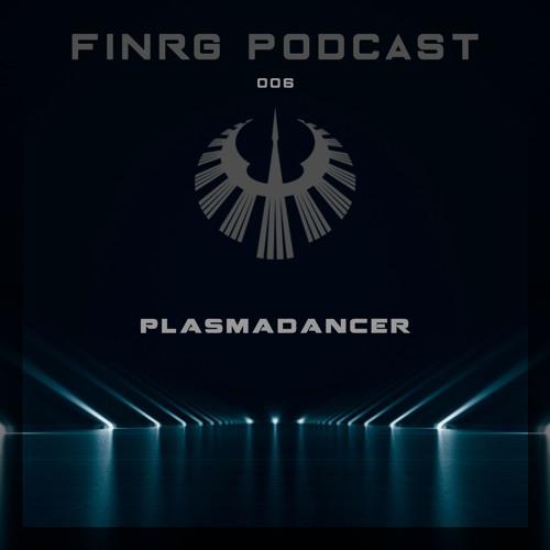 FINRG PODCAST 006 - PlasmaDancer