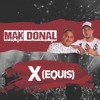 Mak Donal - X (Equis) - Nelson Dj (Simple Mix)
