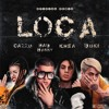 LOCA REMIX - BAD BUNNY FT KHEA DUKI CAZZU