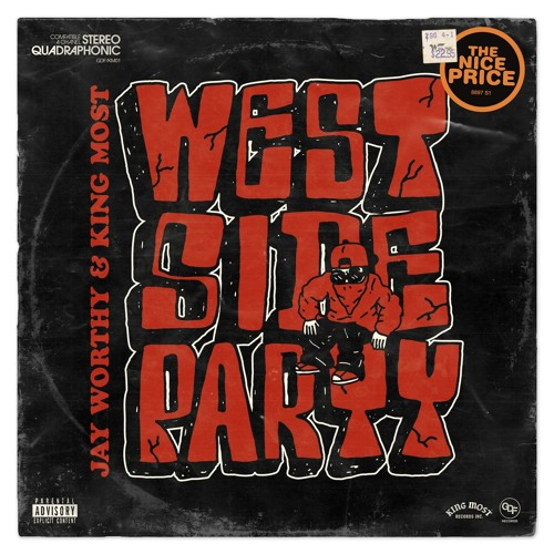 Jay Worthy & King Most - Westside Party EP