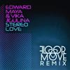 Edward Maya & Vika Jigulina - Stereo Love (Floormove Remix) [FREE]