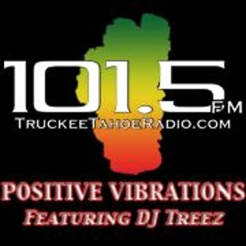 Positive Vibrations with DJ Treez 3-8-2018