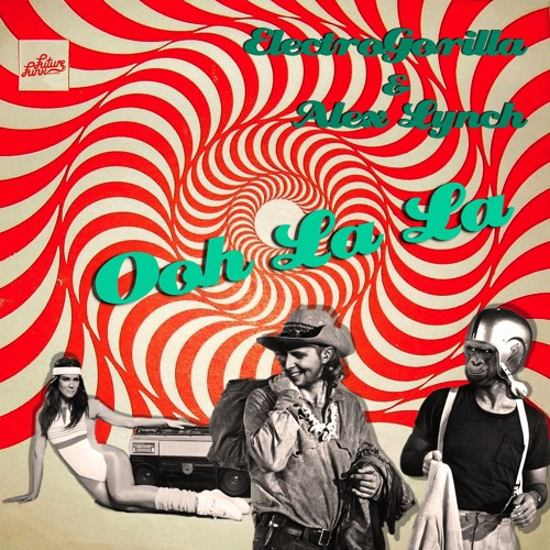 ElectroGorilla feat. Alex Lynch - Ooh La La (FREE DOWNLOAD)