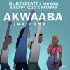 Akwaaba - GuiltyBeatz x Mr eazi x PappyKojo x Patapaa