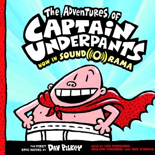 CAPTAIN UNDERPANTS BK 1: THE ADVENTURES OF CAPTAIN UNDERPANTS by Dav Pilkey - Excerpt