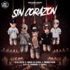 Sin Corazon - Ñengo Flow Ft Ele A El Dominio Darell & Joniel El Lethal