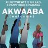 GuiltyBeatz ft Mr. Eazi & Pappy Kojo & Patapaa - Akwaaba (Welcome)