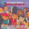 Aint No Fun- DooneyManGuap(prod.OniiMadeThis)