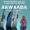 GuiltyBeatz - Akwaaba ft. Mr Eazi x Pappy KoJo x Patapaa