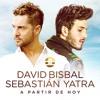 David Bisbal, Sebastian Yatra - A Partir De Hoy Portada del disco