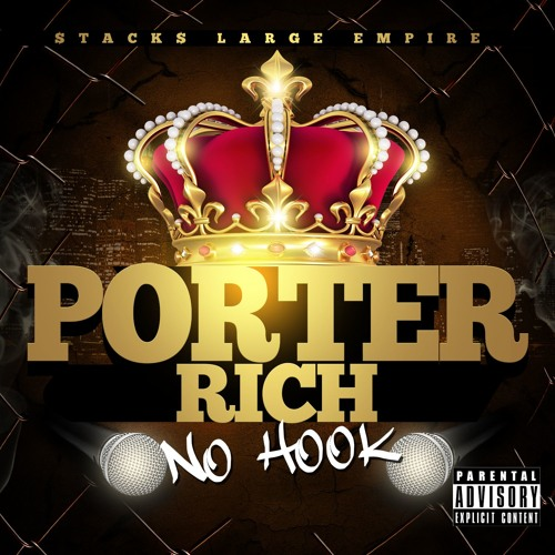 **No HooK** x  Porter Rich