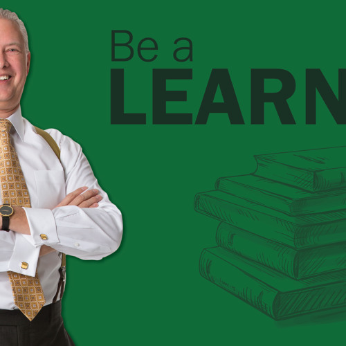 Be a Learner - Thoughts from Kevin