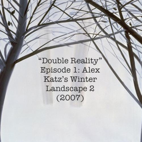 Episode 1: Alex Katz's Winter Landscape 2 (2007)