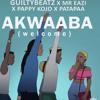 Guilty Beatz x Mr. Eazi, Pappy Kojo & Patapaa - Akwaaba (Welcome)