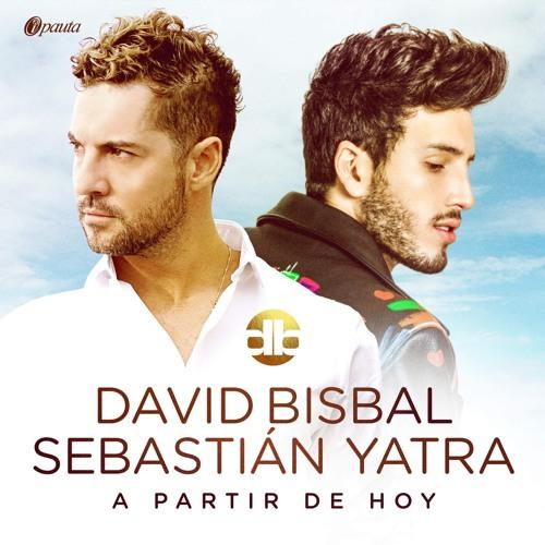 David Bisbal & Sebastián Yatra - A Partir De Hoy (Dj Nev Edit)