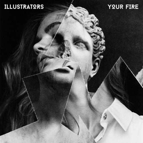 Illustrators - Your Fire