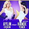 Aylin Coşkun Feat. Hande Yener - Manzara (2018)