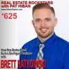 625: How One Broke Agent Built a Six-Figure Business with Brett Ratkowski