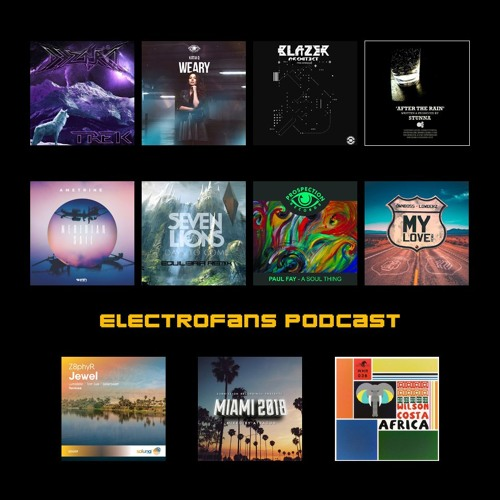 Electrofans Podcast - March 2018
