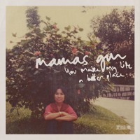 Mamas Gun - You Make My Life A Better Place