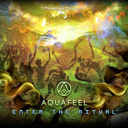 Aquafeel - Enter The Ritual