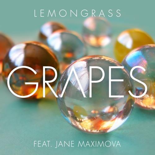 Lemongrass - Grapes (Roberto Bronco Remix) - feat. Jane Maximova