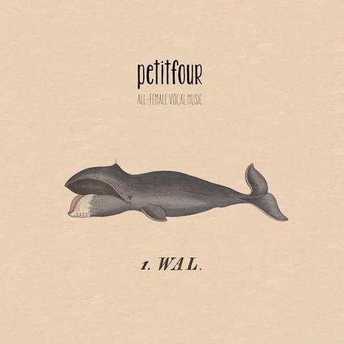 petitfour // 1. Wal // Hörproben
