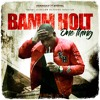 Bamm Holt - One Thing