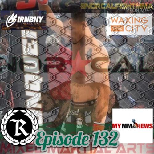 "Episode 132: @norcalfightmma Podcast Featuring Nohelin ""Suave"" Hernandez (@suave_135)"