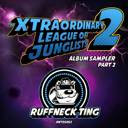 The Xtraordinary League Of Junglists 2 Sampler 2 - RNT050S2