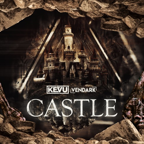 KEVU & Vendark - Castle (Original Mix)