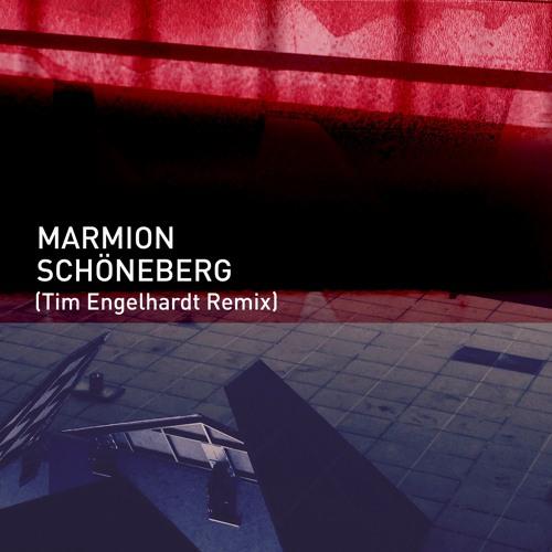 Marmion - Schöneberg (Tim Engelhardt Remix)