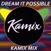 Delacey - Dream It Possible (Kamix Mix)