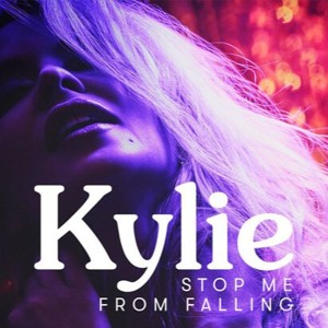 Download lagu Kylie Minogue Stop Me From Falling (8.6 MB) MP3