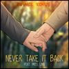INF1N1TE & Konus - Never Take It Back (Feat. Miss Lina)