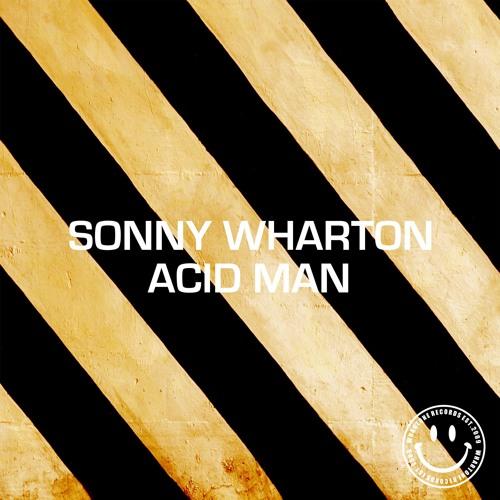 Sonny Wharton - Acid Man