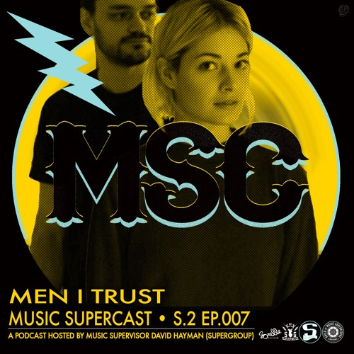 MSC 2.007 • MEN I TRUST