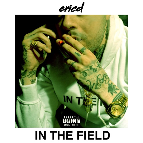 ericd - In The Field