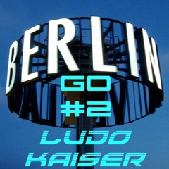 Ludo Kaiser Berlin Go #2 live session March 2018
