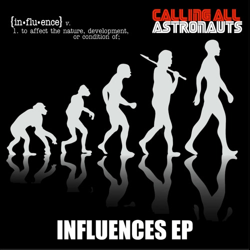 Calling All Astronauts - Influences EP