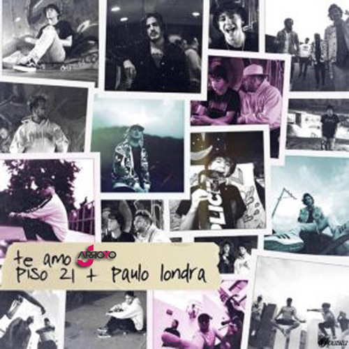 Piso 21 Ft. Paulo Londra - Te Amo (JArroyo Extended Edit 2018) DESCARGA GRATIS