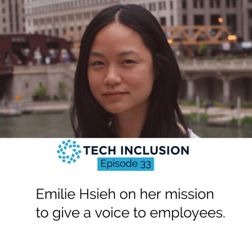 Emilie Hsieh On Her Mission To Give A Voice To Employees
