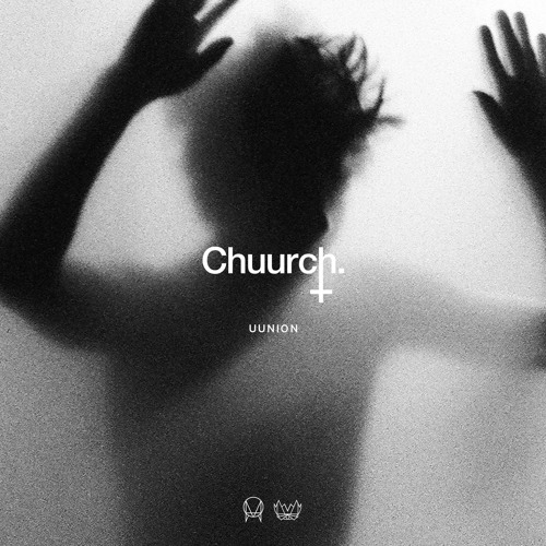 Chuurch - Uunion [NEST081]