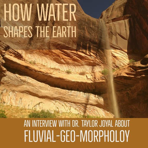 How water shapes the earth